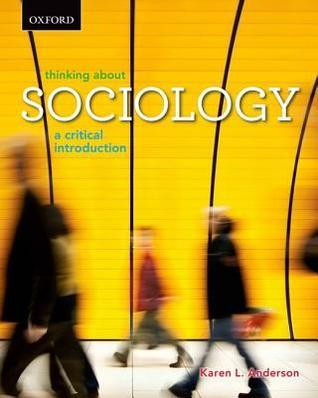 Thinking about Sociology: A Critical Introduction  by  Karen L. Anderson