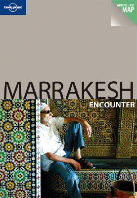 Marrakesh Encounter  by  Lonely Planet