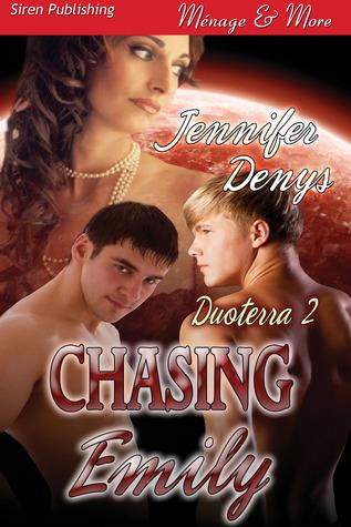 Chasing Emily (Duoterra, #2)  by  Jennifer Denys
