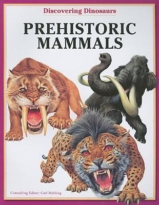 Prehistoric Mammals Carl Mehing