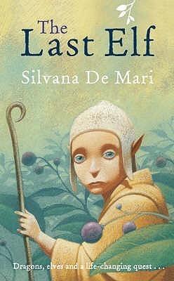 The Last Elf Silvana De Mari
