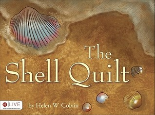 The Shell Quilt Helen W. Colvin