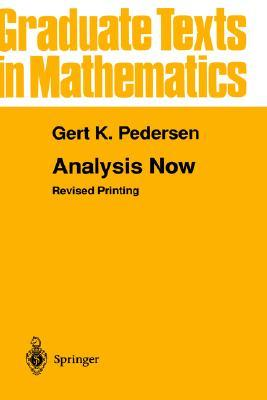 Analysis Now Gert K. Pedersen