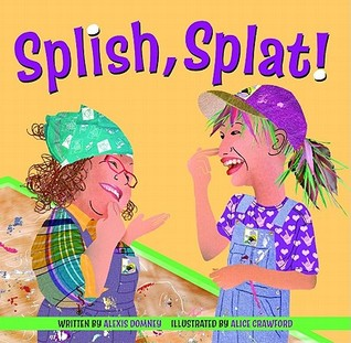 Splish, Splat! Alexis Domney