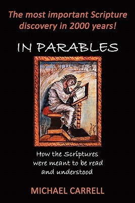 In Parables  by  Michael Carrell