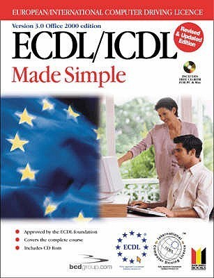 Ecdl/ICDL 3.0 Made Simple (Office 2000 Edition, Revised)  by  BCD Ltd