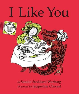 I Like You Send-A-Story  by  Sandol Stoddard Warburg