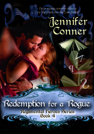 Redemption for a Rogue  by  Jennifer Conner