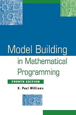 Model Solving In Mathematical Programming  by  H. Paul Williams