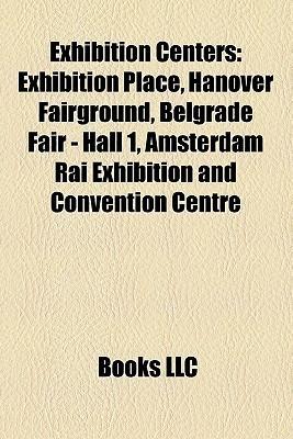 Exhibition Centers: Exhibition Place Books LLC
