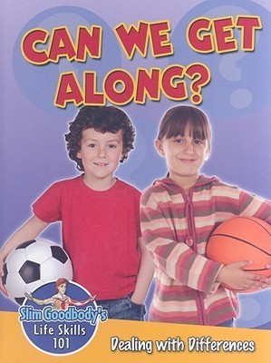 Can We Get Along?: Dealing with Differences  by  John Burstein