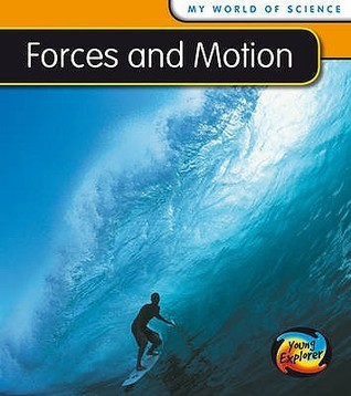 Forces And Motion Angela Royston
