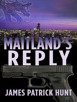 Maitlands Reply (Five Star Mystery Series) James Patrick Hunt