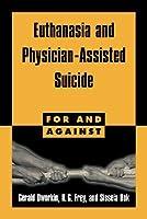 La Eutanasia y El Auxilio Medico Al Suicidio Sissela Bok