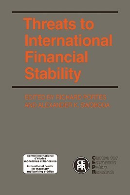 Threats to International Financial Stability  by  Richard Portes