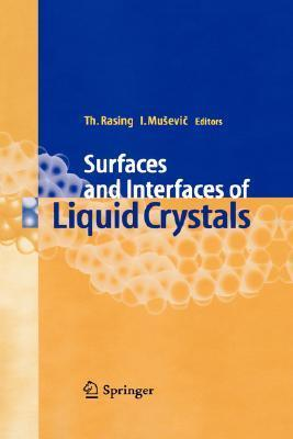 Surfaces And Interfaces Of Liquid Crystals  by  Theo Rasing