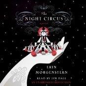 The Night Circus [Unabridged] [Audible Audio Edition]  by  Erin Morgenstern