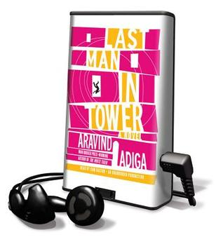 Last Man in Tower [With Earbuds] Aravind Adiga