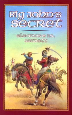 Big Johns Secret Eleanore M. Jewett