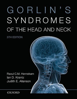 Gorlins Syndromes of the Head and Neck Raoul C.M. Hennekam