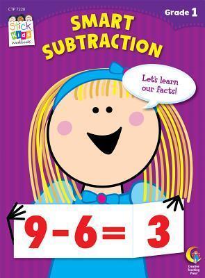 Smart Subtraction Stick Kids Workbook  by  Teresa Domnauer
