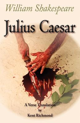 Julius Caesar: A Verse Translation  by  William Shakespeare