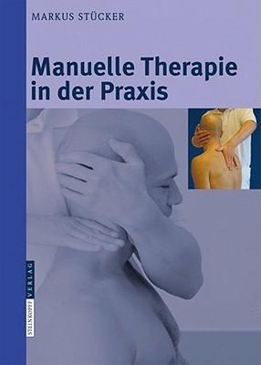 Manuelle Therapie in Der Praxis Markus Stücker