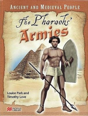 The Pharaohs Armies  by  Louise Park