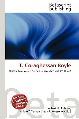 T. Coraghessan Boyle  by  NOT A BOOK