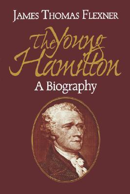 Young Hamilton  by  James Thomas Flexner