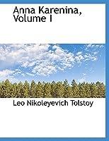 Ana Karenina, 1. knjiga  by  Leo Tolstoy