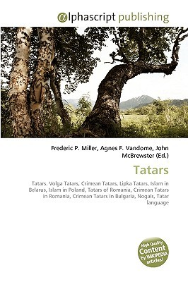 Tatars  by  Frederic P.  Miller