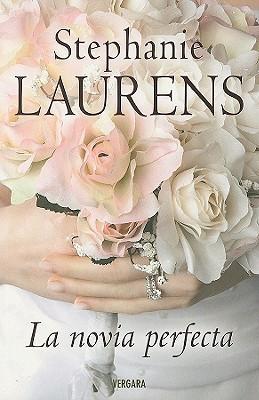 La novia perfecta (Cynster, #11) Stephanie Laurens