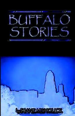 Buffalo Stories  by  Diane Meholick