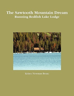 The Sawtooth Mountain Dream  by  Kelsey Newman Benac