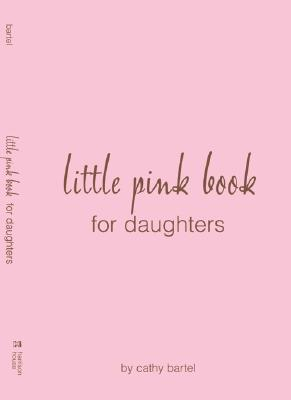 Little Pink Book Special Gift Edition Cathy Bartel
