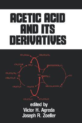 Acetic Acid and Its Derivatives Victor H. Agreda