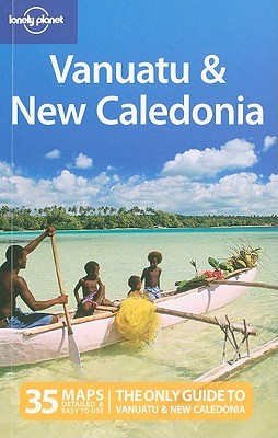 Vanuatu and New Caledonia Lonely Planet