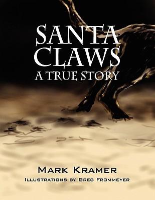 Santa Claws Mark Kramer
