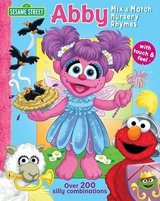 Sesame Street Abby Mix & Match Nursery Rhymes Carol Monica
