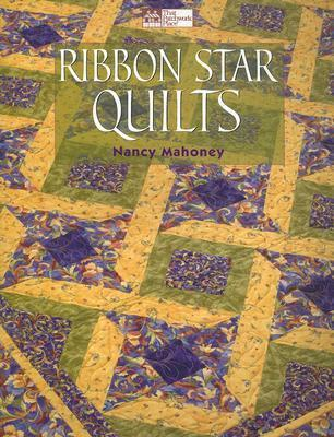 Ribbon Star Quilts  by  Nancy Mahoney