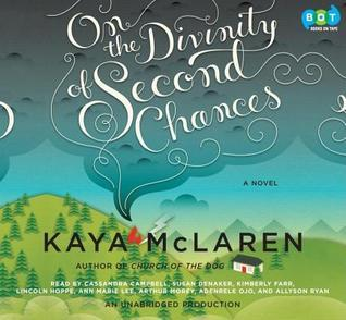 On The Divinity Of Second Chances Kaya McLaren