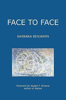 Face to Face Barbara Benjamin