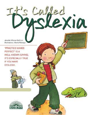 Its Called Dyslexia (Live and Learn Books) Jennifer Moore-Mallinos
