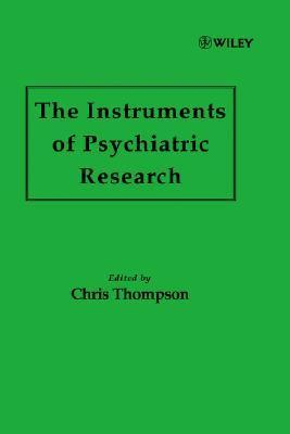 The Instruments Of Psychiatric Research  by  Christopher Thompson