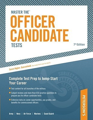 Master The Officer Candidate Tests: Targeted Test Prep to Jump-Start Your Career  by  Scott A. Ostrow