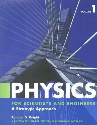 Physics Volume 1: For Scientists and Engineers Randall D. Knight