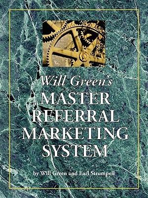 Will Greens Master Referral Marketing System Will Green
