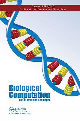 Biological Computation  by  Ehud Lamm