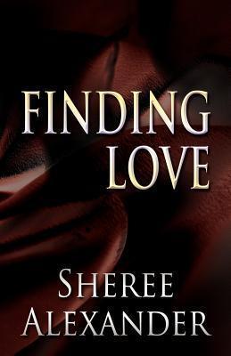 Finding Love Sheree Alexander